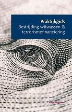 Praktijkgids Bestrijding witwassen & terrorismefinanciering