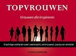 Topvrouwen - vrouwen die inspireren