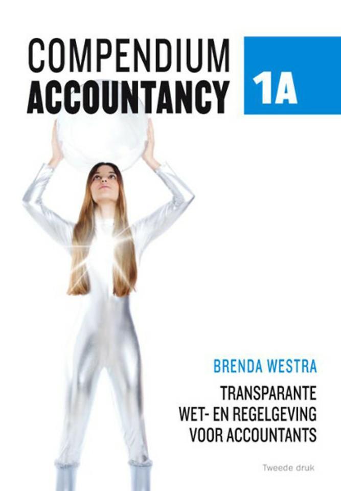 Compendium accountancy 1A wet- en regelgeving