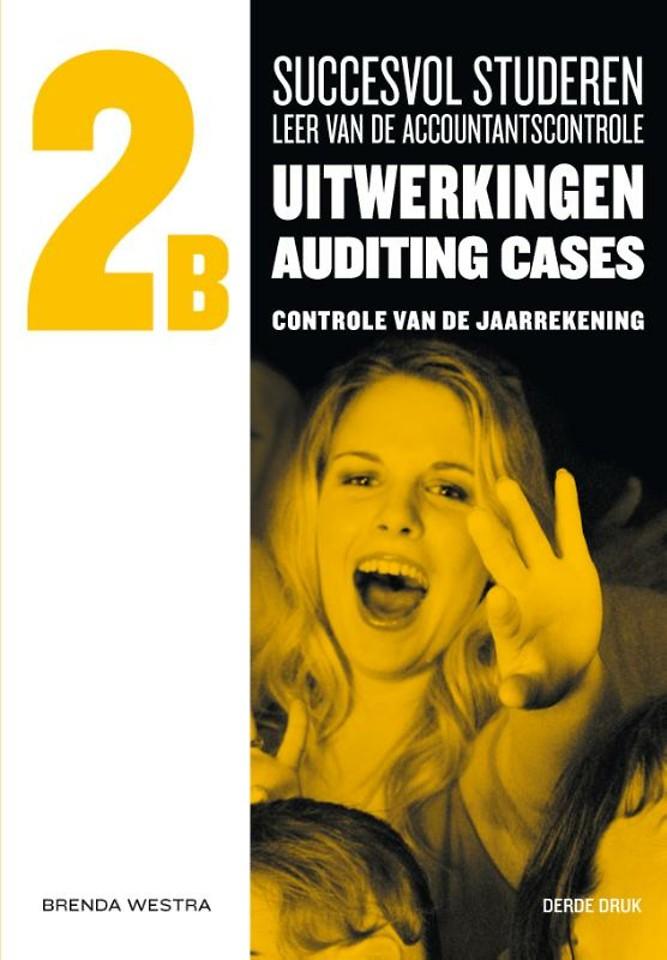 Succesvol studeren voor LAC, 2B uitwerkingen auditing cases