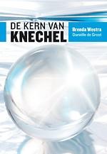 De Kern van Knechel