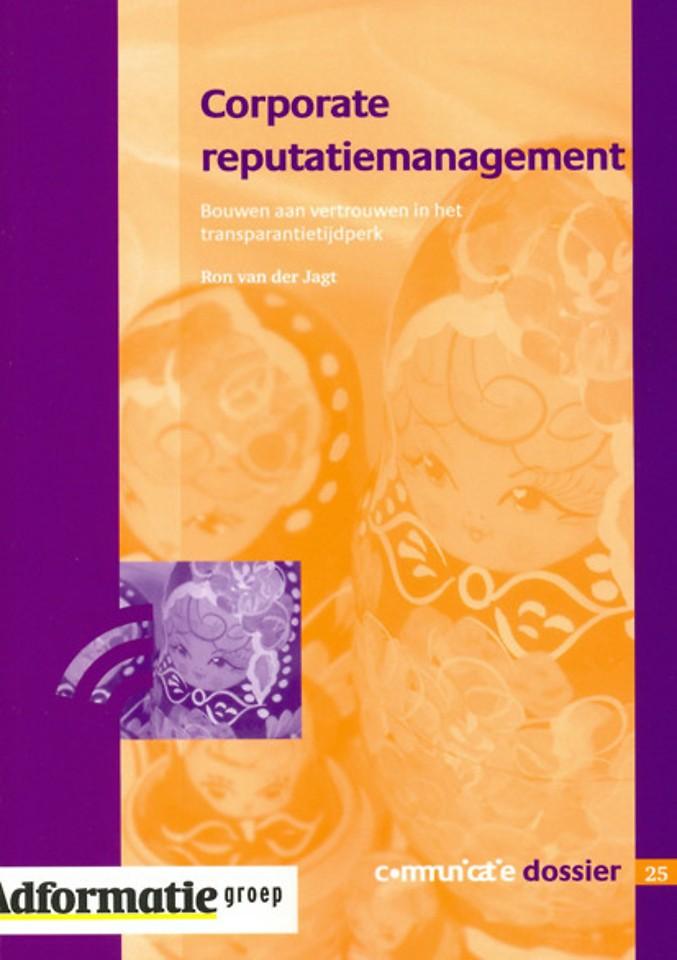 Corporate reputatiemanagement (Heruitgave 2004)