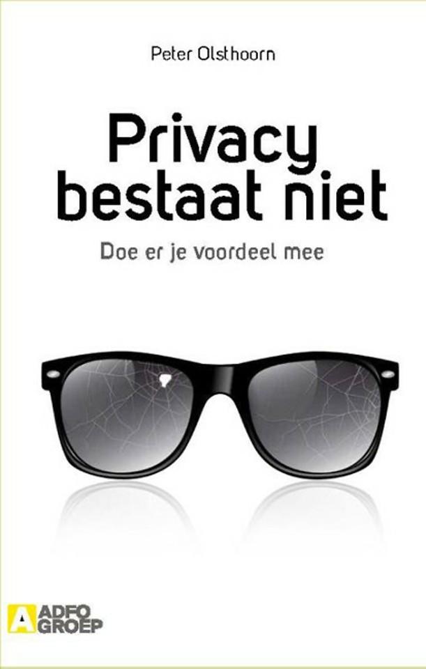 Privacy bestaat niet