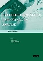 Praktische Financiële Rapportage en Analyse - Opgavenboek