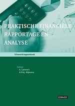 Praktische Financiële Rapportage en Analyse - Uitwerkingenboek