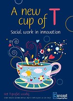 A new cup of T - social work in innovation