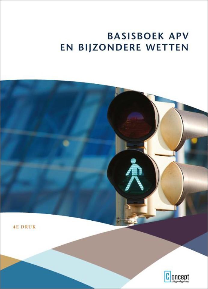 Basisboek APV en bijzondere wetten