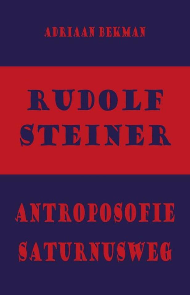 Rudolf Steiner - antroposofie - Saturnusweg