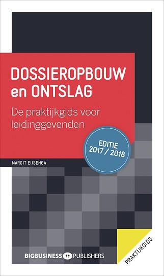 Dossieropbouw en ontslag, editie 2017-2018