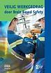 Veilig werkgedrag door brain based safety