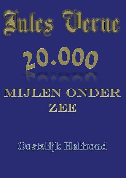 20000 Mijlen Onder Zee Door Jules Verne Wijnand Cornelis Van De