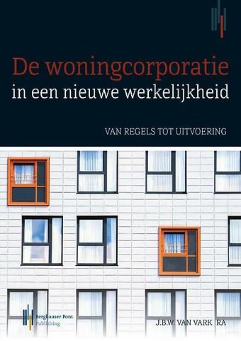 De woningcorporatie in een nieuwe werkelijkheid