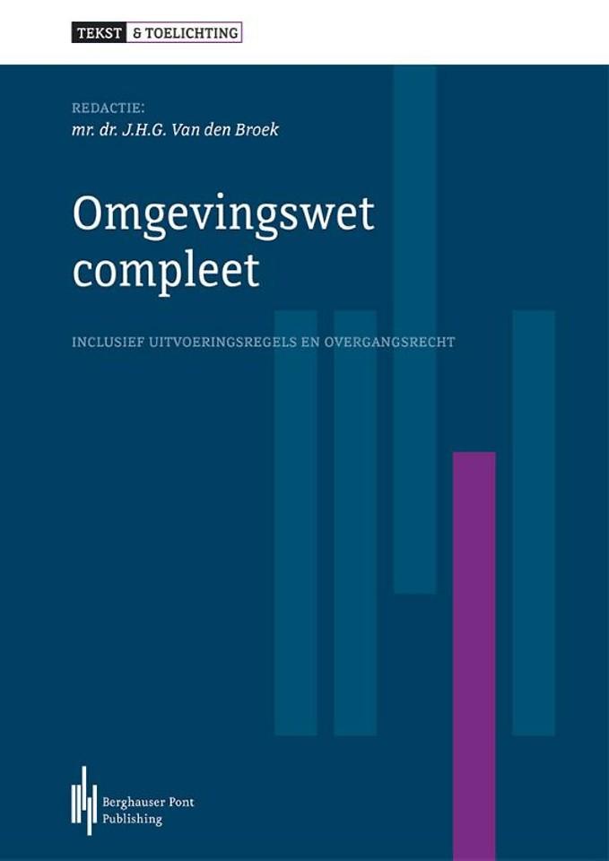 Omgevingswet compleet - Tekst & Toelichting