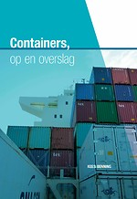 Containers, op en overslag