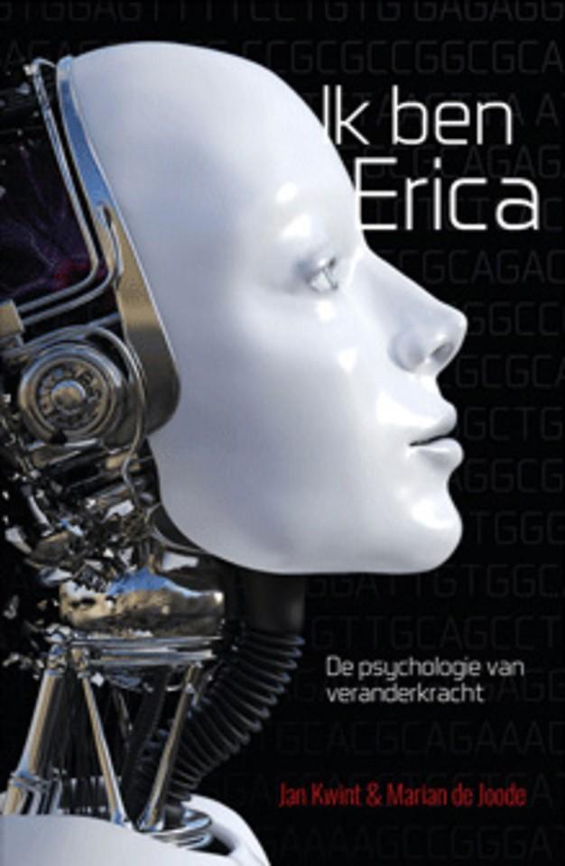 Ik ben Erica - De psychologie van veranderkracht