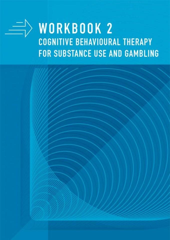 Workbook 2 CBT for substance use and gambling: Set 4 exemplaren