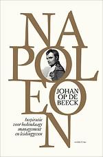 Napoleon - Inspiratie voor hedendaags management en leidinggeven