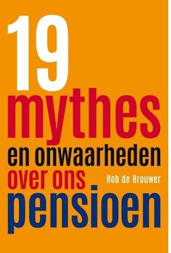 19 mythes en onwaarheden over ons pensioen