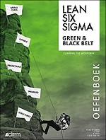Lean Six Sigma Green Belt & Black Belt Oefenboek