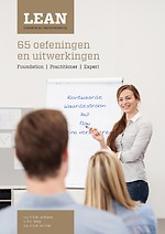 Lean Foundation, Lean Practitioner & Lean Expert Industrie en dienstverlening Oefenboek