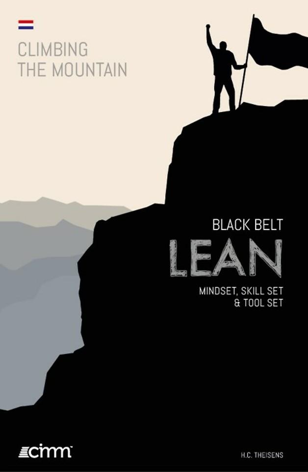 Black Belt LEAN - Mindset, Skill set & tool set