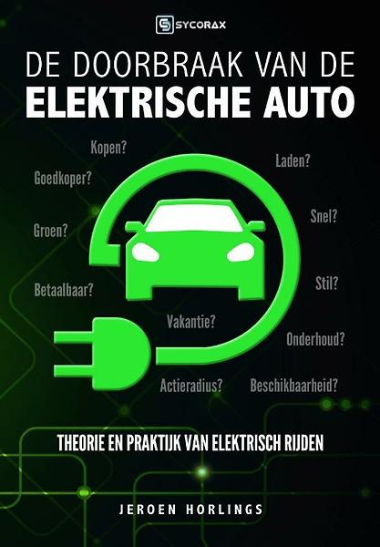 De Doorbraak Van De Elektrische Auto Door Jeroen Horlings Boek