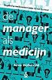 De manager als medicijn