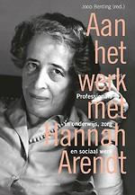 Aan het werk met Hannah Arendt