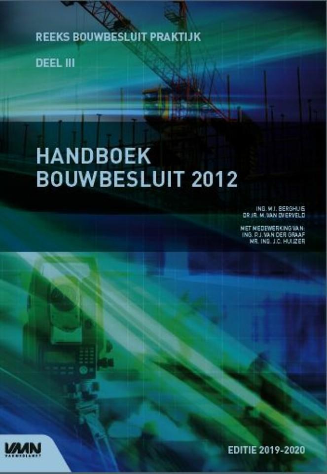 Handboek Bouwbesluit 2012 - editie 2019/2020
