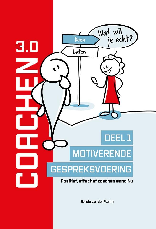 Coachen 3.0 - Deel 1: Motiverende gespreksvoering