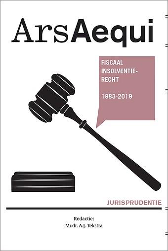 Jurisprudentie Fiscaal insolventierecht 1983-2019