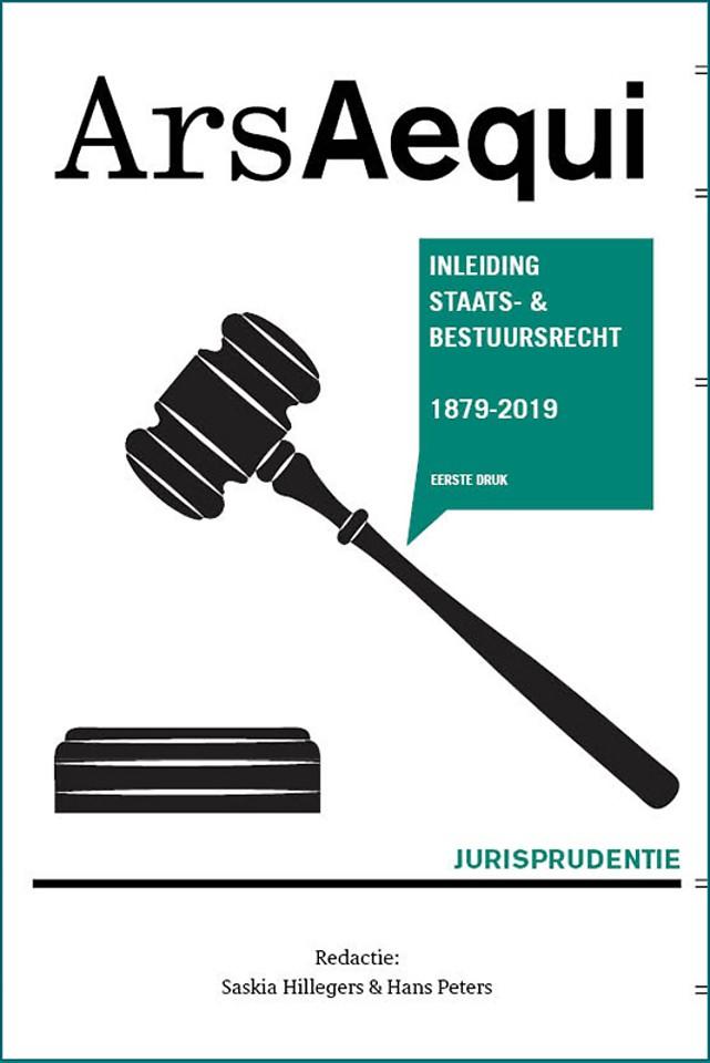Jurisprudentie Inleiding Staats- en bestuursrecht 1879-2019