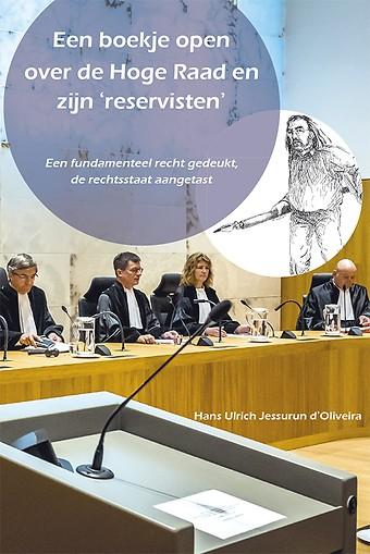 Een boekje open over de Hoge Raad en zijn 'reservisten'