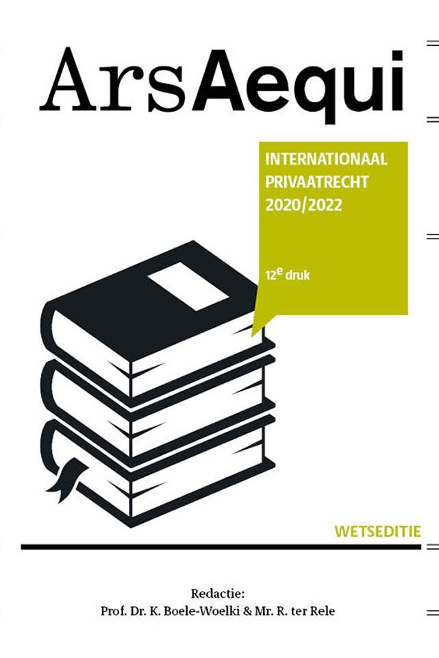 Ars Aequi Wetseditie - Internationaal privaatrecht 2020/2022