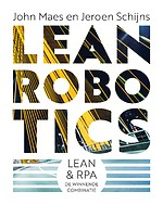 Lean Robotics - Lean & RPA, de winnende combinatie