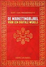 De marketingbijbel - Voor een digitale wereld