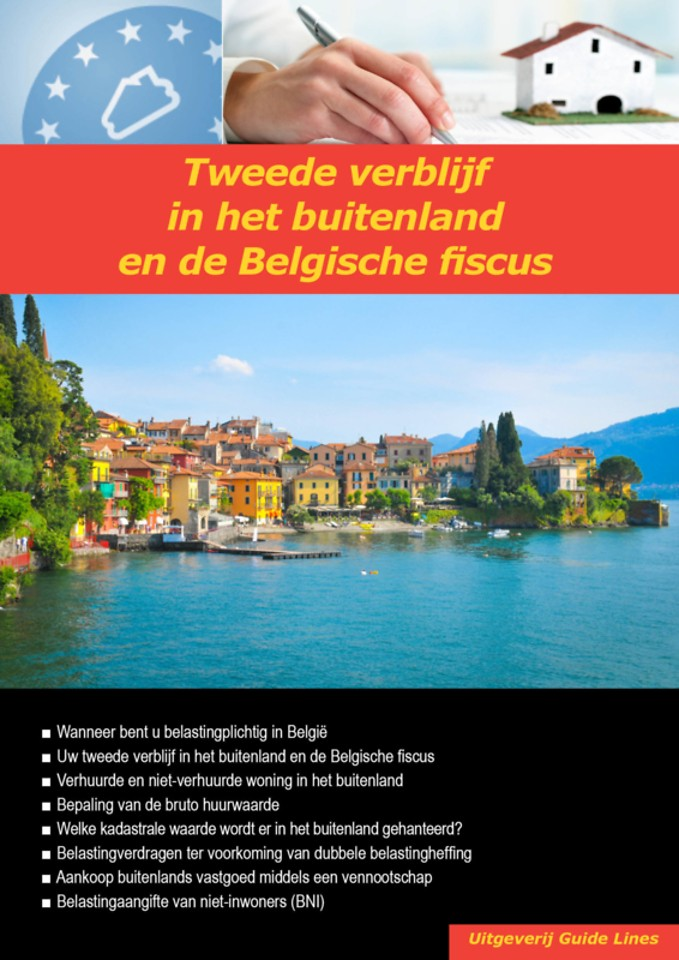 Tweede verblijf in het buitenland en de Belgische fiscus