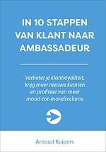 In 10 stappen van klant naar ambassadeur