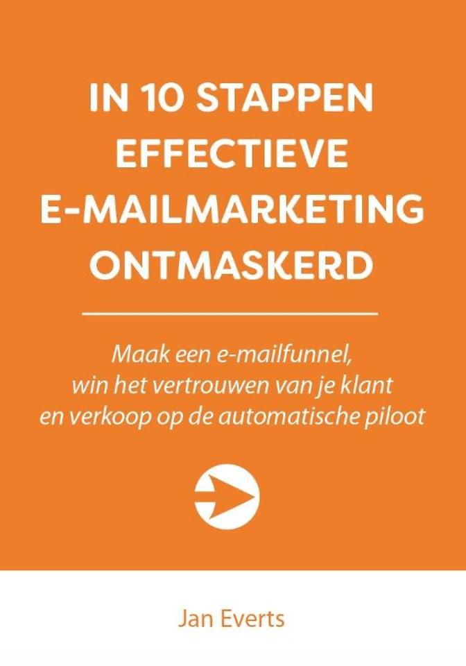 In 10 stappen effectieve e-mailmarketing ontmaskerd