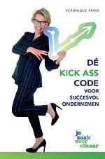 Dé Kick Ass code voor succesvol ondernemen