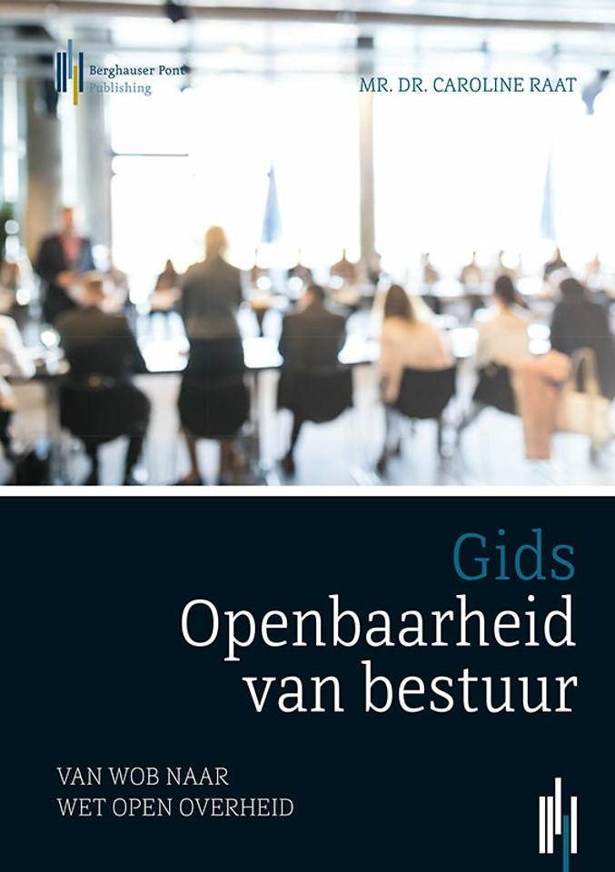 Gids Openbaarheid van bestuur, van Wob naar Wet open overheid