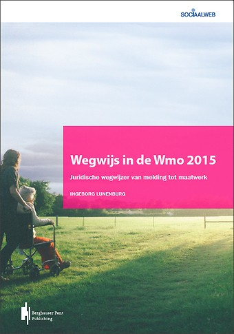Wegwijs in de Wmo 2015