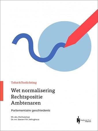 Wet normalisering Rechtspositie Ambtenaren, Tekst & Toelichting