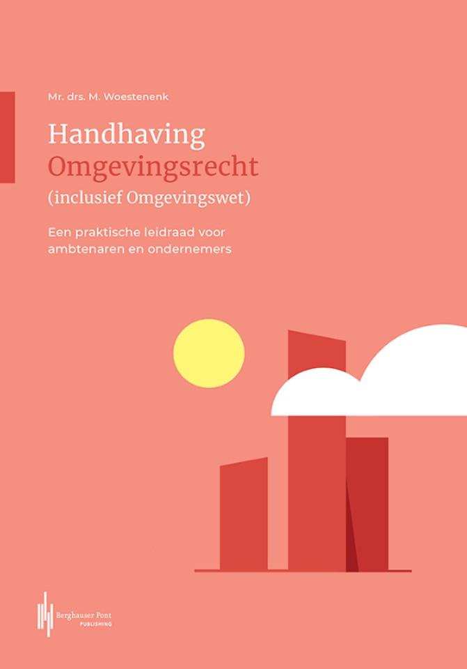 Handhaving Omgevingsrecht (inclusief Omgevingswet)