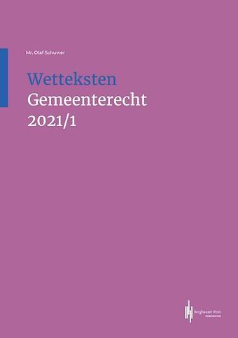 Wetteksten Gemeenterecht 2021/1