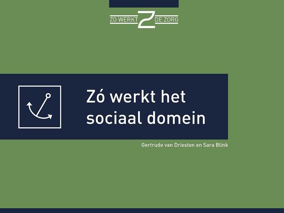 Zó werkt het sociaal domein