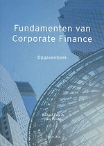 Fundamenten van Corporate Finance - Opgavenboek