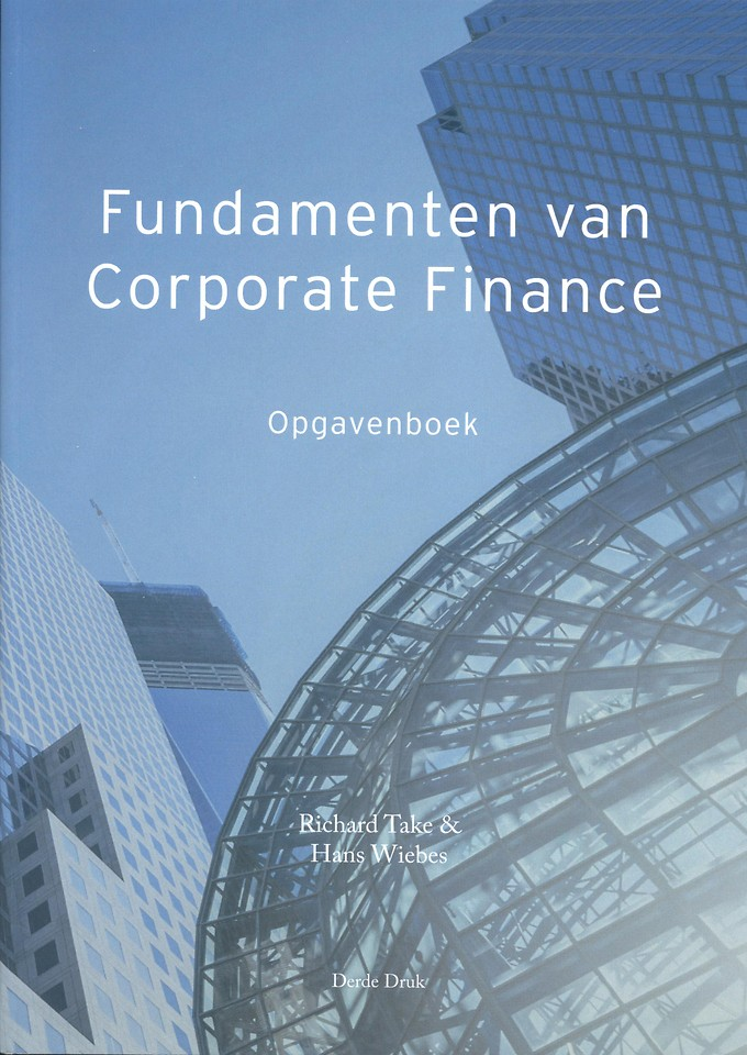 Fundamenten van Corporate Finance - Opgavenboek
