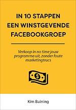 In 10 stappen een winstgevende Facebookgroep