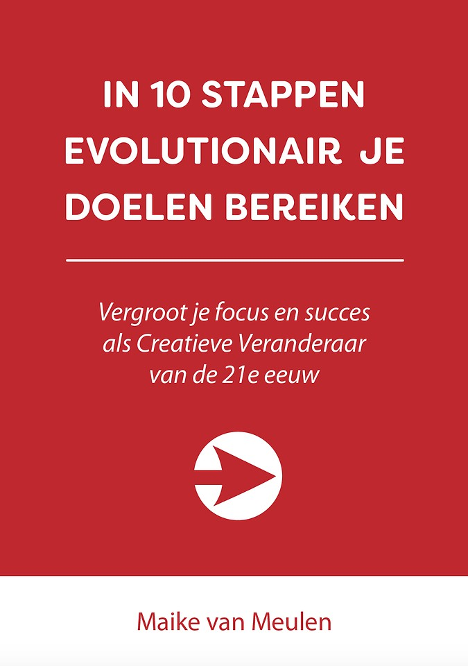 In 10 stappen evolutionair je doelen bereiken